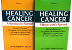 Healing Cancer: A Homoeopathic Approach VOL-I& II