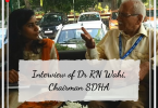 Interview of Dr RN Wahi, Chairman SDHA