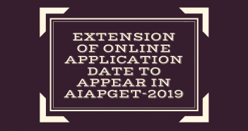 Extension Of Online Application Date To Appear In AIAPGET-2019