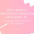 Anti-Dengue Homeopathic Medicines Available At 42 Ayush Hospitals In Nizamabad