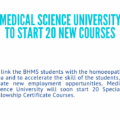 MEDICAL SCIENCE UNIVERSITY TO START 20 NEW COURSES