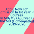 Apply Now For Admission In 1st Year PG Courses In MD/MS (Ayurveda) And MD (Homeopathy) 2019-2020