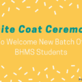 White Coat Ceremony To Welcome New Batch Of BHMS Students